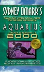 Sydney Omarr's Day-by-day Astrological Guide For The New Millenium:Aquarius - Sydney Omarr