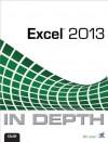 Excel 2013 In Depth - Bill Jelen