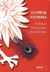 Polskie złudzenia narodowe - Ludwik Stomma