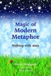 Magic Of Modern Metaphor: Walking With Stars - David Hodgson, Nick Owen