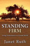Standing Firm - Janet Ruth
