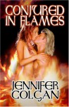 Conjured In Flames - Jennifer Colgan