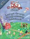 5-G Challenge Winter Quarter Large Group Programming Guidebook: Doing Life with God in the Picture - Willow Creek Press