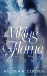 Viking Flame: Prequel to Viking Fire - Andrea R. Cooper, LM Creations