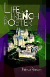 Life on a French Poster - Patricia Pearson