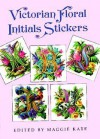 Victorian Floral Initials Stickers: 24 Full-Color Pressure-Sensitive Designs - Maggie Kate