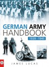 German Army Handbook 1939-1945 - James Sidney Lucas