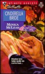 Cinderella Bride (Conveniently Wed) - Monica McLean