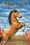 The Escape (Horses of the Dawn, #1) - Kathryn Lasky