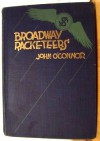 Broadway Racketeers - John O'Connor