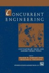 Concurrent Engineering: Contemporary Issues and Modern Design Tools - Hamid R. Parsaei, W.G. Sullivan