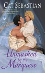 Unmasked by the Marquess - Cat Sebastian