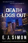 Death Logs Out - E.J. Simon