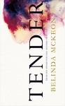 Tender - Belinda Mckeon