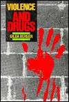 Violence and Drugs - Gilda Berger