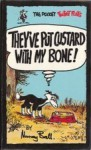 They've Put Custard With My Bone! - Murray Ball