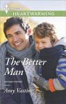 The Better Man (Chicago Sisters) - Amy Vastine