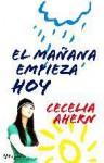 El mañana empieza hoy - Cecelia Ahern