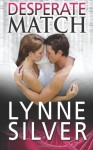 Desperate Match (Coded for Love) (Volume 5) - Lynne Silver