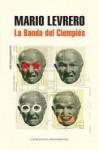 La Banda De Ciempies - Mario Levrero