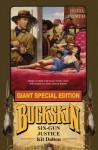 Six-Gun Justice: Buckskin Giant - Kit Dalton