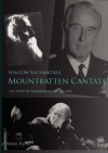 Mountbatten Cantata Vocal Score - Somtow Sucharitkul