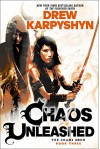 Chaos Unleashed - Drew Karpyshyn