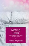 Mating Calls: The Problem with Lexie and No. 7 - Jessica Anya Blau