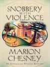 Snobbery with Violence (Edwardian Murder Series #1) - Marion Chesney, Davina Porter