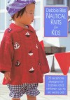 Nautical Knits For Kids - Debbie Bliss