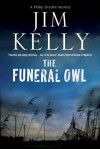 The Funeral Owl - Jim Kelly