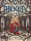 Well of Witches (The Thickety) - Andrea Offermann, A.J. White