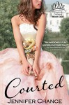 Courted: Gowns & Crowns, Book 1 - Jennifer Chance