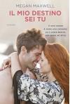 Il mio destino sei tu (Italian Edition) - Megan Maxwell
