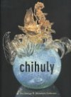 Chihuly: The George R. Stroemple Collection - Donald B. Kuspit, Kathryn Kanjo