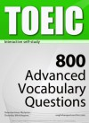 TOEIC Interactive self-study: 800 Advanced Vocabulary Questions (4-BOOK BUNDLE). A powerful method to learn the vocabulary you need. - Konstantinos Mylonas, Whittington , Dorothy, Dean Miller