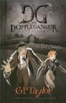 Dopple Ganger Chronicles - G.P. Taylor