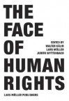 The Face of Human Rights - Walter Kalin, Lars Müller, Judith Wyttenbach