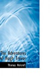 The Adventures of Hugh Trevor - Thomas Holcroft