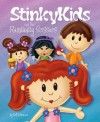 StinkyKids and the Runaway Scissors - Britt Menzies, Greg Hardin, John T. Trent