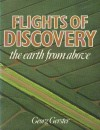 Flights of Discovery: The Earth from Above - Georg Gerster
