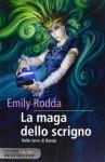 La maga dello scrigno (Nelle terre di Rondo, #1) - Emily Rodda