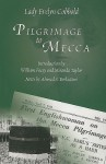 Pilgrimage to Mecca - Evelyn Cobbold, William Facey, Miranda Taylor