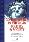 Controversies in American Politics and Society - David McKay, David Houghton, Andrew Wroe