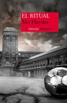 El ritual (Nuevos Tiempos) (Spanish Edition) - Mo Hayder, Rubén Martín Giráldez