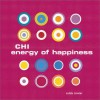 Chi Energy Of Happiness - MQ Publications