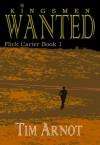 Wanted (Flick Carter #1) - Tim Arnot