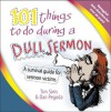 101 Things to do During a Dull Sermon - Tim Sims, Dan Pegoda
