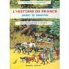 De la préhistoire à Louis XI (L'histoire de France avec le sourire, #2) - Gabrielle Rolin, F.Pichard