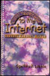 Student Resource Guide to the Internet: Student Success On-Line - Cynthia B. Leshin